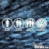 Bad Good Great Perfect VW 1030