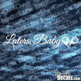 50 Shades Laters Baby Windshield Decal