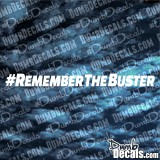 Paul Walker #Remember The Buster RIP Decal Fast and Furious 7 Last Ride
