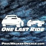 Paul Walker SUPRA vs CHARGER Decal ONE LAST RIDE