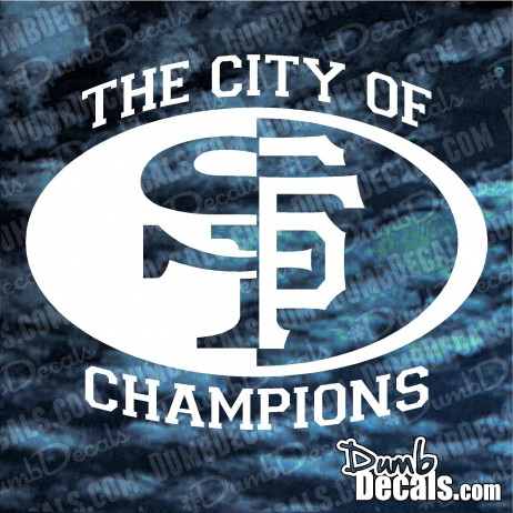 San Francisco Giants 49ers City of Champions Decal