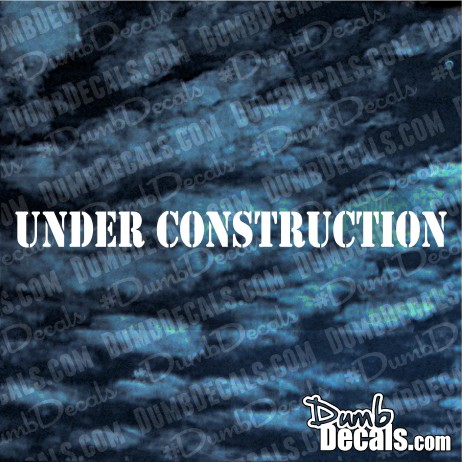 Under Construction Decal windshield