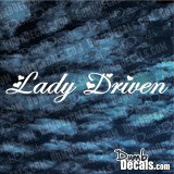 Lady Driven windshield Decal
