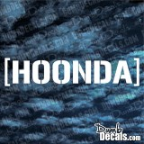 Hoonda Honda Windshield hoonigan Decal